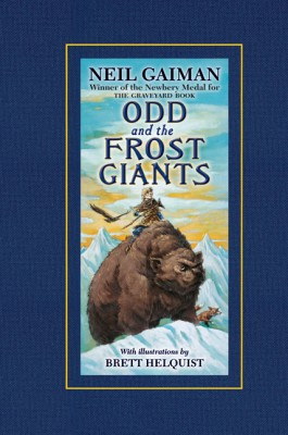 Odd and the Frost Giants by Neil Gaiman from HarperCollins Publishers LLC (US) in Teen Novel category
