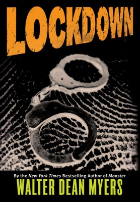 Lockdown by Walter Dean Myers from HarperCollins Publishers LLC (US) in General Novel category