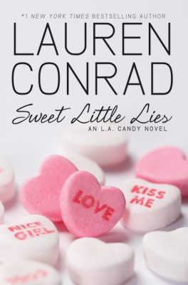 Sweet Little Lies by Lauren Conrad from HarperCollins Publishers LLC (US) in General Novel category