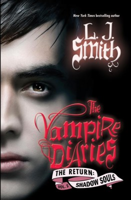 The Vampire Diaries: The Return: Shadow Souls by L. J. Smith from HarperCollins Publishers LLC (US) in General Novel category