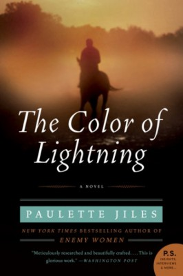 The Color of Lightning by Paulette Jiles from HarperCollins Publishers LLC (US) in General Novel category