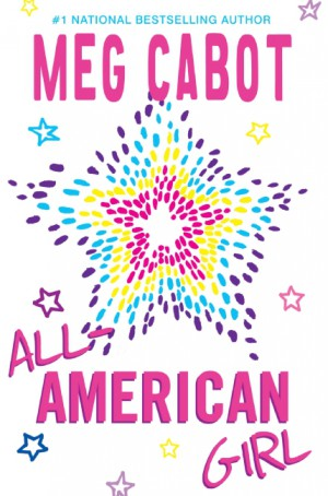 All-American Girl by Meg Cabot from HarperCollins Publishers LLC (US) in General Novel category