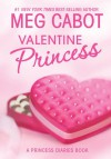 The Princess Diaries: Volume 7 and 3/4: Valentine Princess by Meg Cabot from  in  category