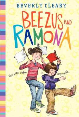 Beezus and Ramona by Beverly Cleary from HarperCollins Publishers LLC (US) in Teen Novel category
