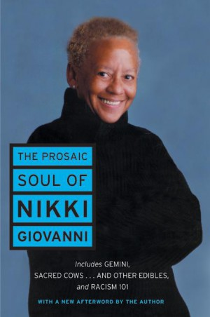 The Prosaic Soul of Nikki Giovanni by Nikki Giovanni from HarperCollins Publishers LLC (US) in Language & Dictionary category