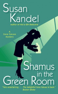 Shamus in the Green Room by Susan Kandel from HarperCollins Publishers LLC (US) in General Novel category