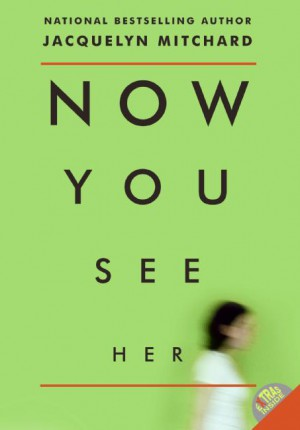 Now You See Her by Jacquelyn Mitchard from  in  category