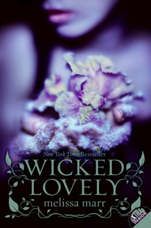 Wicked Lovely by Melissa Marr from HarperCollins Publishers LLC (US) in General Novel category