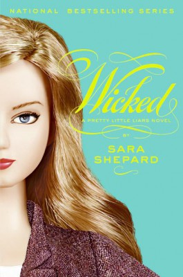 Pretty Little Liars #5: Wicked by Sara Shepard from HarperCollins Publishers LLC (US) in General Novel category