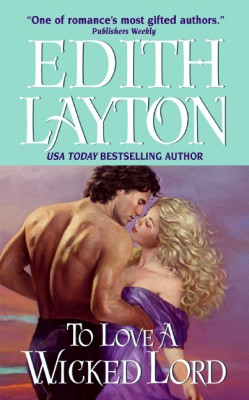 To Love a Wicked Lord by Edith Layton from HarperCollins Publishers LLC (US) in General Novel category
