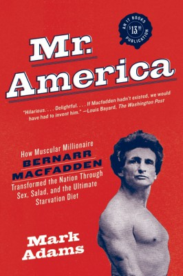 Mr. America by Mark Adams from HarperCollins Publishers LLC (US) in Family & Health category