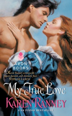 My True Love by Karen Ranney from HarperCollins Publishers LLC (US) in General Novel category