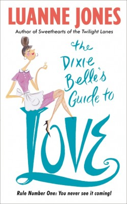The Dixie Belle's Guide to Love by Luanne Jones from HarperCollins Publishers LLC (US) in Romance category