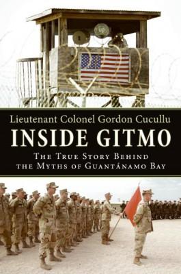 Inside Gitmo by Gordon Cucullu from HarperCollins Publishers LLC (US) in History category