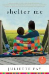 Shelter Me by Juliette Fay from  in  category