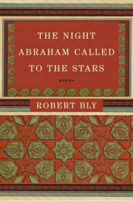 The Night Abraham Called to the Stars by Robert Bly from HarperCollins Publishers LLC (US) in Language & Dictionary category