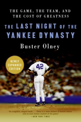 The Last Night of the Yankee Dynasty by Buster Olney from HarperCollins Publishers LLC (US) in Sports & Hobbies category