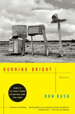 Burning Bright by Ron Rash from HarperCollins Publishers LLC (US) in General Novel category