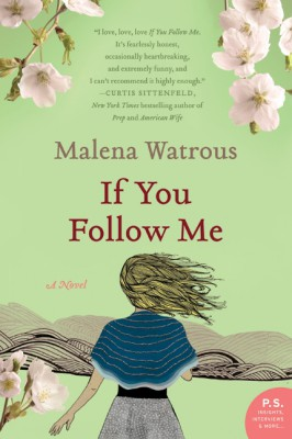 If You Follow Me by Malena Watrous from HarperCollins Publishers LLC (US) in General Novel category