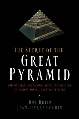 The Secret of the Great Pyramid by Jean-Pierre Houdin from HarperCollins Publishers LLC (US) in Family & Health category
