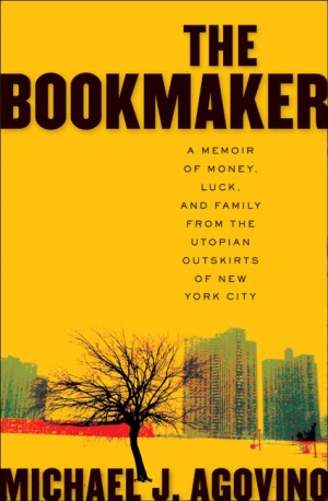 The Bookmaker by Michael J. Agovino from HarperCollins Publishers LLC (US) in General Novel category