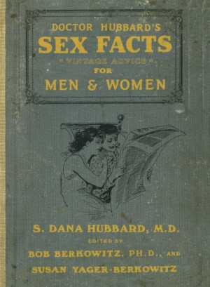 Doctor Hubbard's Sex Facts for Men and Women by Susan Yager-Berkowitz from HarperCollins Publishers LLC (US) in Lifestyle category