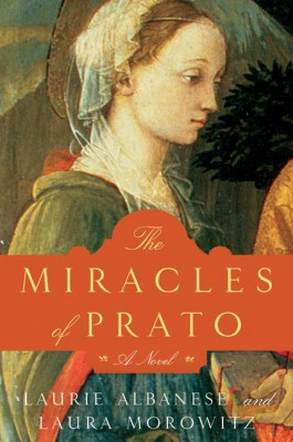 The Miracles of Prato by Laura Morowitz from HarperCollins Publishers LLC (US) in History category