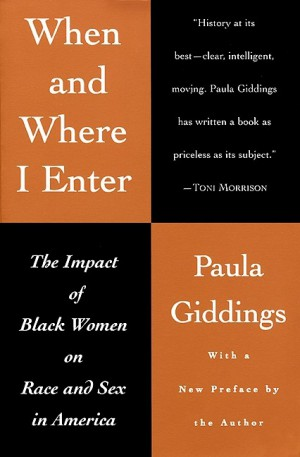 When and Where I Enter by Paula J. Giddings from HarperCollins Publishers LLC (US) in Family & Health category
