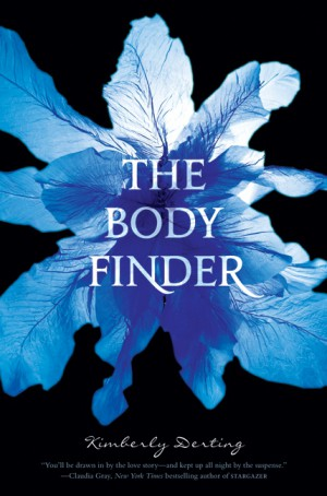 The Body Finder by Kimberly Derting from HarperCollins Publishers LLC (US) in General Novel category