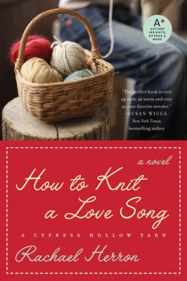 How to Knit a Love Song by Rachael Herron from  in  category