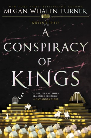 A Conspiracy of Kings by Megan Whalen Turner from HarperCollins Publishers LLC (US) in General Novel category