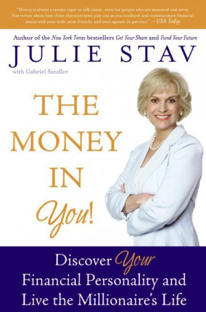 The Money in You! by Julie Stav from HarperCollins Publishers LLC (US) in Business & Management category
