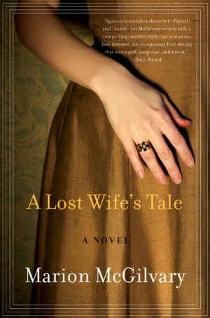 A Lost Wife's Tale by Marion McGilvary from HarperCollins Publishers LLC (US) in General Novel category