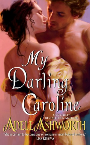 My Darling Caroline by Adele Ashworth from HarperCollins Publishers LLC (US) in General Novel category