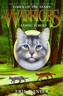 Warriors: Omen of the Stars #2: Fading Echoes by Erin Hunter from HarperCollins Publishers LLC (US) in Teen Novel category