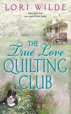 The True Love Quilting Club by Lori Wilde from HarperCollins Publishers LLC (US) in Romance category