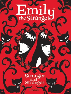 Emily the Strange: Stranger and Stranger by Jessica Gruner from HarperCollins Publishers LLC (US) in General Novel category
