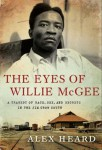 The Eyes of Willie McGee by Alex Heard from  in  category