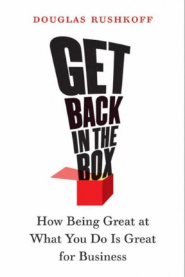 Get Back in the Box by Douglas Rushkoff from HarperCollins Publishers LLC (US) in Family & Health category
