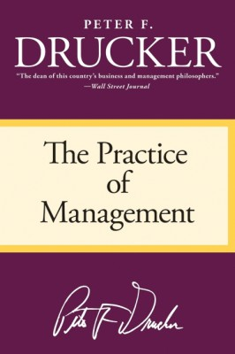 The Practice of Management by Peter F. Drucker from HarperCollins Publishers LLC (US) in Business & Management category