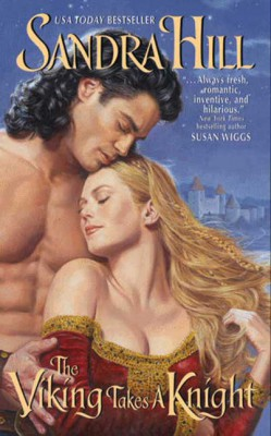 The Viking Takes a Knight by Sandra Hill from HarperCollins Publishers LLC (US) in General Novel category