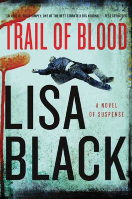 Trail of Blood by Lisa Black from HarperCollins Publishers LLC (US) in General Novel category