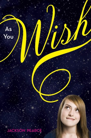 As You Wish by Jackson Pearce from HarperCollins Publishers LLC (US) in General Novel category