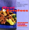 The Food Lover's Guide to Meat and Potatoes by Sharon T. Herbst from  in  category
