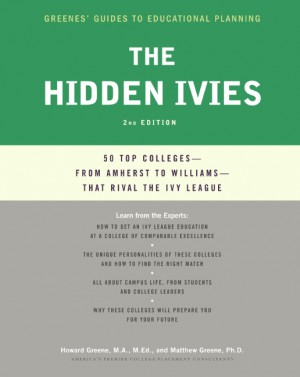 The Hidden Ivies by Matthew W. Greene from HarperCollins Publishers LLC (US) in General Academics category