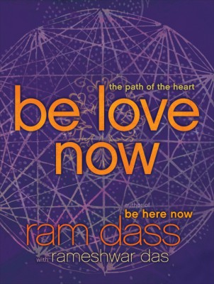 Be Love Now by Rameshwar Das from HarperCollins Publishers LLC (US) in Religion category