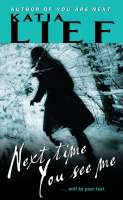 Next Time You See Me by Katia Lief from HarperCollins Publishers LLC (US) in General Novel category