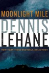 Moonlight Mile by Dennis Lehane from  in  category