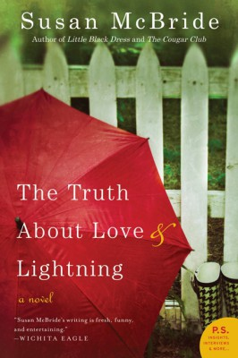The Truth About Love and Lightning by Susan McBride from HarperCollins Publishers LLC (US) in General Novel category