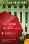 The Truth About Love and Lightning by Susan McBride from  in  category